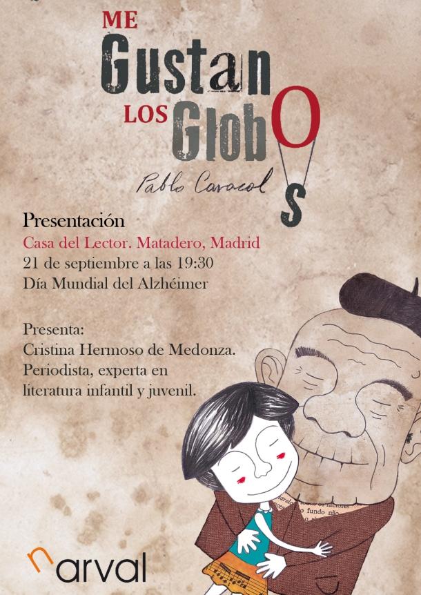 Presentación Me gustan los globos, Pablo Caracol, Narval editores.