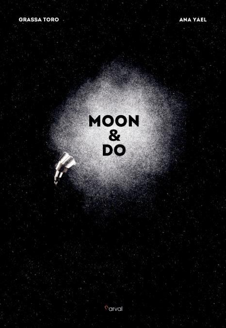 Moon & Do, cubierta. Grassa Toro y Ana Yael. Cómic. Narval editores.